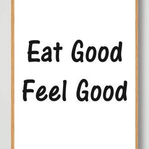 Eat good - plakat