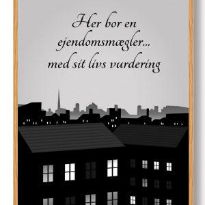 Her bor en ejendomsmægler... - plakat