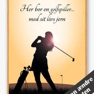 Her bor en golfspiller... (pige) - plakat