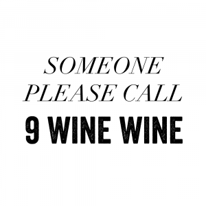 9 wine wine - Vin plakat