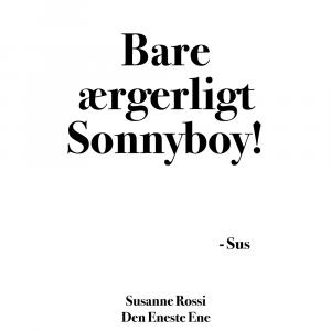 Bare ærgerligt, Sonnyboy