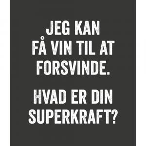 Jeg kan få vin til at forsvinde - Vin plakat