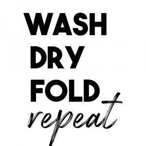 Wash dry fold repeat - Vaskeguide plakat