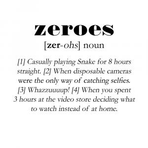Zeroes definition - Men's Lounge plakat